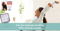 You Are Uniquely Qualified With Jacinda Jacobs