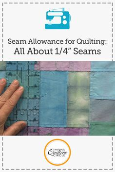 """When it comes to quilting, almost all patterns are written using a ¼"""" seam allowance. If you come from a garment sewing background and are used to a ⅝"""" seam allowance this can seem small, but Heather Thomas explains why the ¼"""" seam allowance is used."""