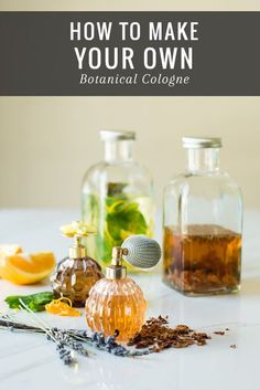 HOW TO: Make Your Own Botanical Cologne | http://helloglow.co/make-botanical-cologne/