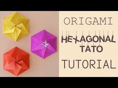 Origami Hexagonal Tato Tutorial - YouTube