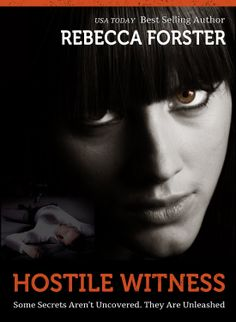 Amazon.com: HOSTILE WITNESS (legal thriller, thriller) (The Witness Series,#1) eBook: Rebecca Forster: Books