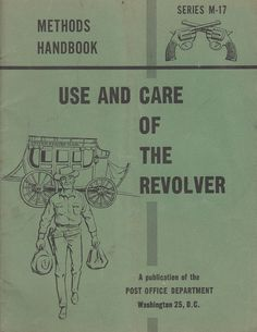 1959 Use & Care of The Revolver Methods Handbook Serie M-17 US Post Office by QuinsippiMercantile