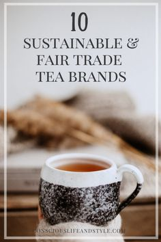 Sip consciously with a hot cup of sustainable and fair tea. These 10 brands source organically or regeneratively-grown tea using ethical sourcing practices. Organic Loose Leaf Tea, Organic India, Sustainable Energy, Sustainable Living, Tea Brands, Tea Companies, Tea Art, Fair Trade, Biodegradable Products