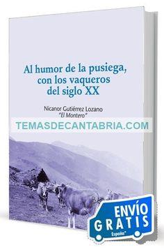 AL HUMOR DE LA PUSIEGA .......  ........  El problema de la interpretación se inicia con el sentido que damos a algunas palabras los campurrianos, a veces muy alejado de su significado en el español actual.