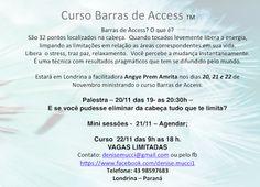 "20/11 ♥ Curso ""Barras de Access"" com Angye Prem Amrita ♥ Londrina ♥ PR ♥  http://paulabarrozo.blogspot.com.br/2015/11/2011-curso-barras-de-access-com-angye.html"