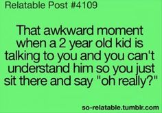 This is funny because I do the same thing with my little niece. :)