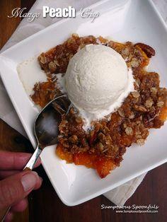 Mango Peach Crisp ~ Sumptuous Spoonfuls #easy #peach #tropical #dessert #recipe