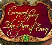 European Mystery: The Face of Envy Standard Edition for PC.  Mac Version can be downloaded here: http://wholovegames.com/hidden-object-mac/european-mystery-the-face-of-envy-2.html
