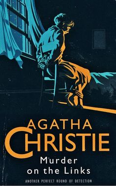 The Murder on the Links is a work of detective fiction by Agatha Christie, first published in the UK in story takes place in northern France,. Agatha Christie's Poirot, Hercule Poirot, I Love Books, Books To Read, Book Cover Art, Book Covers, Miss Marple, Pulp Fiction, Crime Fiction