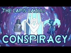 Steven Universe Theory - The Lapis Conspiracy | Conspiracy Series Part One - YouTube Omg this is a game changer.