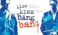 """The Reel Life of Real Life: """"Kiss Kiss Bang Bang"""" (2005)"""