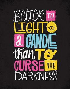LIGHT A CANDLE by Matthew Taylor Wilson inspirational quote word art print motivational poster black white motivationmonday minimalist shabby chic fashion inspo typographic wall decor Typography Quotes, Typography Prints, Typography Poster, Hand Lettering, Inspirational Posters, Motivational Posters, Inspiring Quotes, Cheesy Quotes, Watercolor Typography