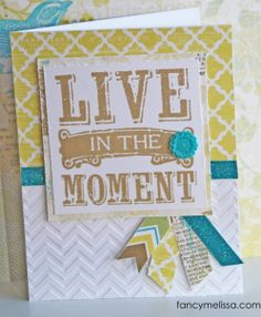 Live in the Moment card with Skylark papers and Chevron Embossing Folder. To shop or Join: http://suzyscrapbooker.ctmh.com