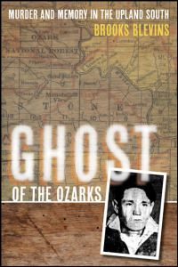 Ghost of the Ozarks by Brooks Blevins
