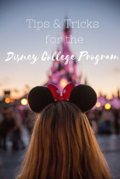 Tricks & Trips for the Disney College Program