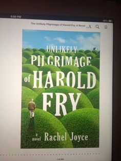 THE UNLIKELY PILGRIMAGE OF HAROLD FRY by Rachel Joyce for @tomiefox! #fridayreads