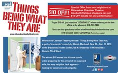 Taking in a show at the Milwaukee Chamber Theater? Now, all Goodwill and Retique shoppers can receive $10 off tickets for any performance...