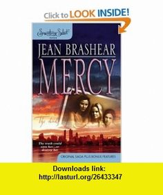 Mercy (Signature Select) (9780373836505) Jean Brashear , ISBN-10: 0373836503  , ISBN-13: 978-0373836505 ,  , tutorials , pdf , ebook , torrent , downloads , rapidshare , filesonic , hotfile , megaupload , fileserve