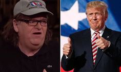 Filmmaker Michael Moore: 'Sorry,' but Donald Trump is likely to win | Daily Mail Online