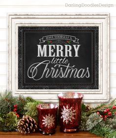 Have Yourself a Merry Little Christmas Chalkboard Printable.