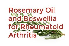 One natural way to help combat symptoms of rheumatoid arthritis is by using rosemary oil.