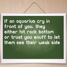 Aquarius-also very true
