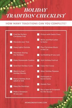 Holiday Checklist - Traditions with your Family. With the holiday here, it's time for some holiday traditions. See how many Christmas Traditions and Holiday Traditions you can do! #Holiday #Christmas #Traditions #FamilyActivities