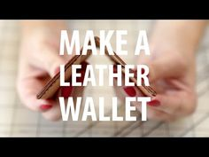 Make a leather wallet - YouTube