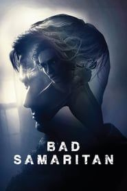 Watch Stream Bad Samaritan for Online A pair of burglars stumble upon a woman being held captive in a home they intended to rob. Tv Series Free, Free Tv Shows, Streaming Vf, Streaming Movies, Thor Ragnarok Full Movie, Most Popular Horror Movies, New Movies In Theaters, Jurassic Movies, Movie Synopsis