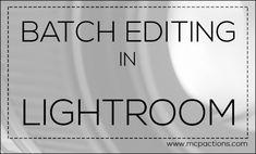 Batch Editing in Lightroom - Video Tutorial. http://www.mcpactions.com/blog/2014/04/09/batch-editing-in-lightroom/