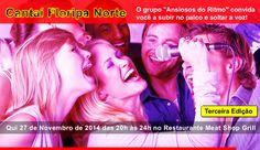 Cantaí Floripa Norte No Restaurante Meat Shop Grill - http://restaurantemeatshopgrill.com.br/cantai-floripa-norte-no-restaurante-meat-shop-grill/