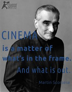 Martin Scorcese. #quote #film #cinema
