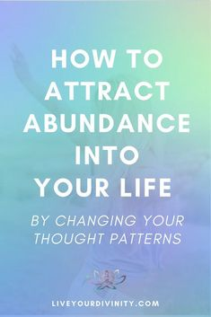 Find out how to change your thought patterns to attract abundance into your life. How to heal your money mindset when you are looking how to make more money to pay off debt, be debt free, using the law of attraction, manifesting abundance, manifesting mon