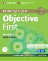 Cambridge English : Objective First, Workbook with Answers / Annette Capel, Wendy Sharp