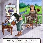 Why Mona Lisa Was Smiling?