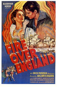 Fire Over England, 1937. #vintage #1930s #movies #posters