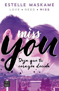 Buy You Miss you: You 3 by Estelle Maskame, Silvia Cuevas Morales and Read this Book on Kobo's Free Apps. Discover Kobo's Vast Collection of Ebooks and Audiobooks Today - Over 4 Million Titles! Henry David Thoreau, George Orwell, Good Books, Books To Read, My Books, Neil Gaiman, Friedrich Nietzsche, Miss You, Online Match