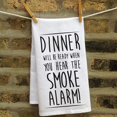 Dinner Is Ready Kitchen Towel - for the cooking-challenged person in your life.