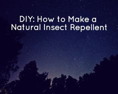 Ingredients in conventional insect repellents, namely DEET, have been shown to be very harmful to human health. But we wouldn