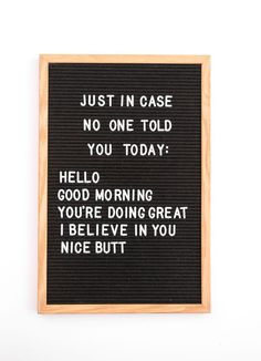 The Vintage Revivals inch classic black felt letterboard is perfect for the home, office or school! Display your favorite quotes, menu plans, bus Motivacional Quotes, Quotes Thoughts, Life Quotes Love, Great Quotes, Quotes To Live By, Funny Quotes, Quotes Home, Fun Motivational Quotes, Fun Sayings And Quotes