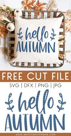 """Welcome the best season of all with 11 FREE Fall Farmhouse Cut Files, including this """"Hello Autumn"""" SVG! Faith Crafts, Make Your Own Shirt, Weekend Crafts, Autumn Crafts, Iron On Vinyl, Hello Autumn, American Crafts, Fall Harvest, Artsy Fartsy"""