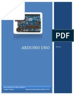 Microcontrollers basics: Getting to know Arduino. Arduino Pdf, Manual Arduino, Arduino Robot Arm, Led Cube Arduino, Arduino Laser, Arduino Bluetooth, Arduino Beginner, Arduino Programming, Program Management