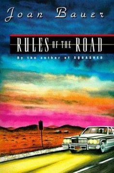 Rules of the Road by Joan Bauer (Grades 7 & up). Sixteen-year-old Jenna gets a job driving the elderly owner of a chain of successful shoe stores from Chicago to Texas to confront the son who is trying to force her to retire, and along the way Jenna hones her talents as a saleswoman and finds the strength to face her alcoholic father.