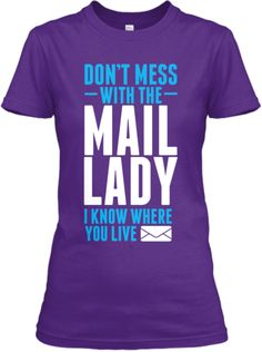 Don't Mess Mail Lady