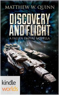 Fallen Empire: Discovery and Flight (Choi and Watson Book 2) by Matthew Quinn (Author) - cover art by Luca Oleastri - www.innovari.wix.com/innovari