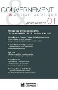 Approches croisées de l'Etat et de l'action publique, 2012/1 et 2012/2  http://www.cairn.info.doc-distant.univ-lille2.fr/revue-gouvernement-et-action-publique.htm