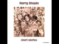 Harry Chapin - WOLD. Very 10th grade high school cool.