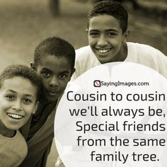cousin brother quotes