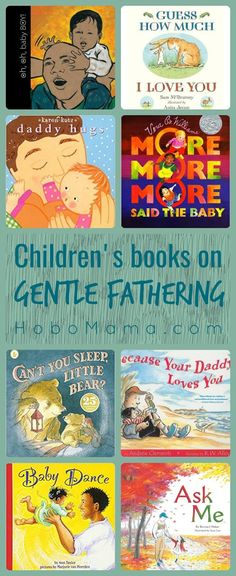 8 children's books portraying gentle fathering for dads and kids to read together