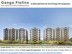 Ganga Platino Offers 2, 3 and 4 Bhk Luxury Apartments for Sale in Kharadi Pune. It is among the Ongoing Residential Projects in Pune of http://www.goelgangadevelopments.com . View all the floor plans of Ganga Platino on http://www.goelgangadevelopments.com/luxury-homes-for-sale-in-kharadi-pune/platino